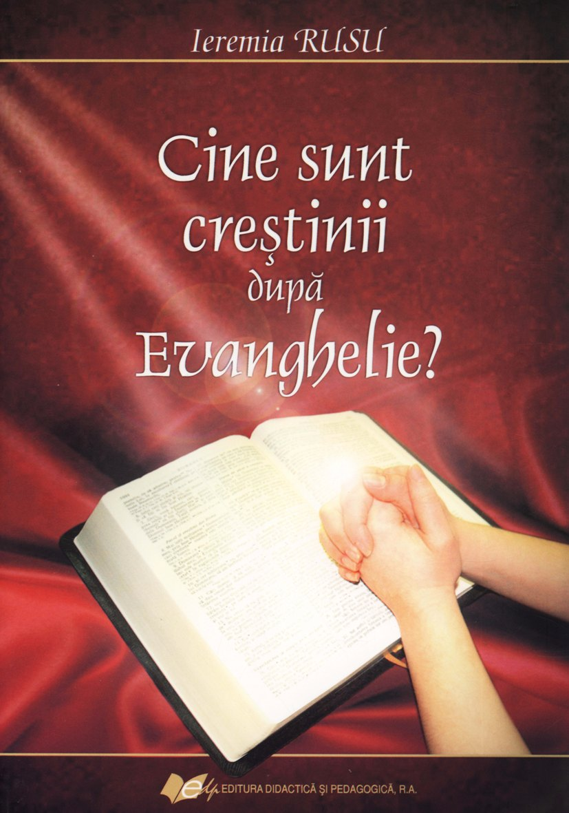 Cine sunt crestinii dupa Evanghelie