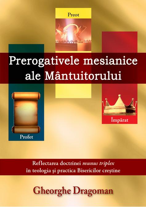 Prerogativele mesianice ale Mantuitorului
